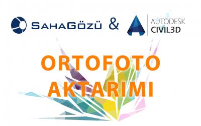 Autodesk Civil 3D'ye Ortofoto Aktarımı